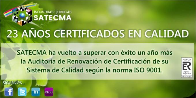 SATECMA ha vuelto a superar con éxito un año más la Auditoria de Renovación de Certificación de su Sistema de Calidad según la norma ISO 9001.