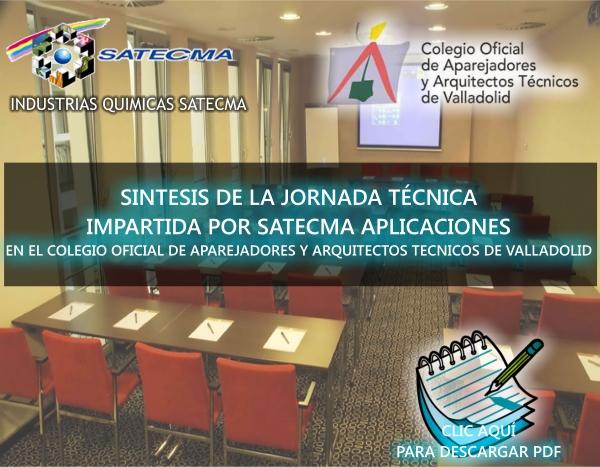 SINTESIS DE LA JORNADA TECNICA IMPARTIDA POR SATECMA APLICACIONES EN EL COLEGIO OFICIAL DE APAREJADORES Y ARQUITECTOS TECNICOS DE VALLADOLID EL 4 DE MARZO DEL 2013