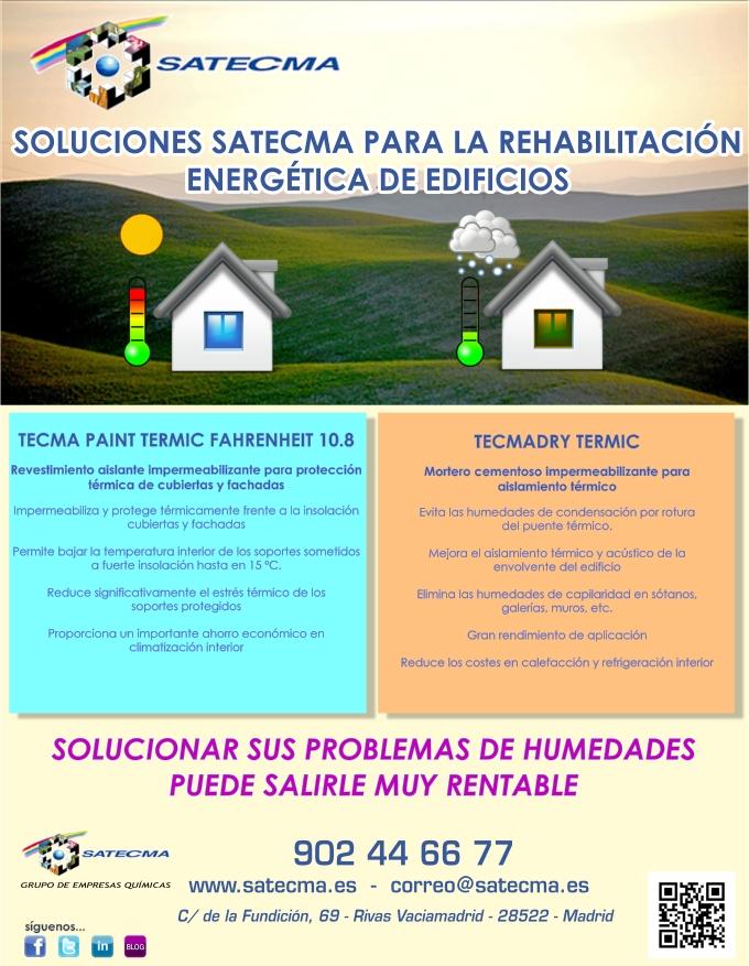 SOLUCIONES SATECMA PARA LA REHABILITACION ENERGETICA DE EDIFICIOS (TECMADRY TERMIC + TECMA PAINT T FAHRENHEIT)