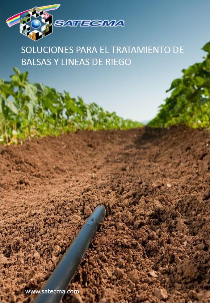 SOLUCIONES PARA EL TRATAMIENTO DE BALSAS Y LINEAS DE RIEGO